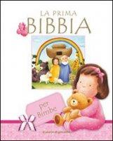 La prima Bibbia - per bimbe
